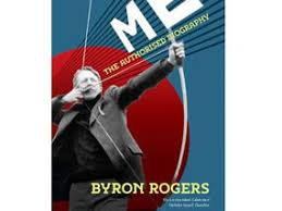 Me: The Authorised Biography: Byron Rogers | Books | Entertainment |  Express.co.uk