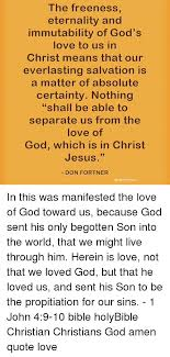 the ness eternality and immutability of god s love to us in