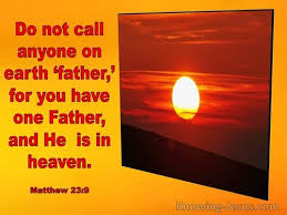 24 Bible verses about Our Father In Heaven