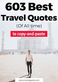 best travel quotes in and all times for copy paste