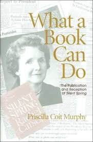 Priscilla Coit Murphy - What a Book Can Do: The Publication and ...
