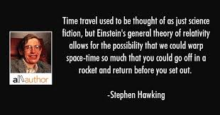 time travel used to be thought of as just quote