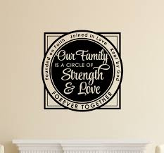 Enchantingly Elegant Our Family Is A Circle Of Strength Love Wall Decal Wayfair