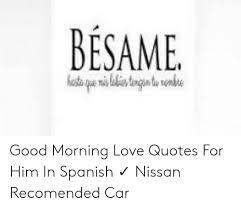 besame good morning love es for him