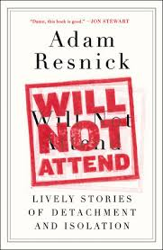 Will Not Attend by Adam Resnick: 9780147516213 ...