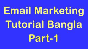 Email Marketing Tutorial Bangla ▻Part-1 ...