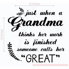 Great Grandma Work Not Finished Wall Decal Stickers Home Decor Quote 12x12 Inch Black Walmart Com Walmart Com