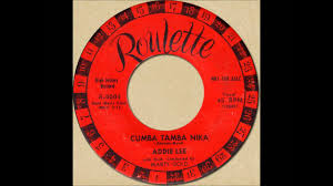 ADDIE LEE - CUMBA TAMBA NIKA [Roulette 4004] 1957 - YouTube