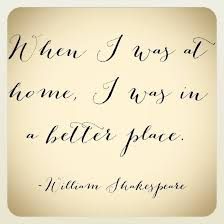 shakespeare home quote home quotes and sayings cool words