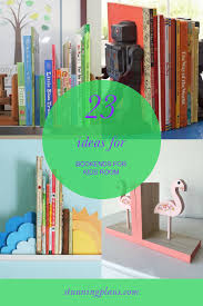 23 Ideas For Bookends For Kids Room In 2020 Diy Kids Room Decor Kid Room Decor Kids Room