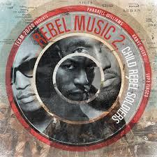Rebel Music 2: Child Rebel Soldiers Mixtape by Kanye West, Lupe Fiasco,  Pharrell Williams Hosted by DJ Dub, DJ Dub Floyd, Team 20/20