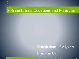 2 5 practice literal equations and