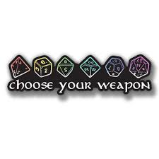 Choose Your Weapon Ttrpg D D Die Cut Vinyl Decals 24 Colors Start 4 Buy2get1