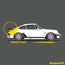 Radically Spoiled Whale Tail A Vintage 930 Spoiler P Car Enthusiast Shirt Blipshift