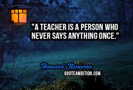 top teacher quotes and sayings