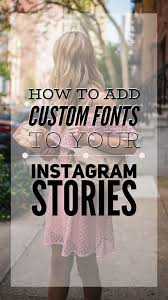 custom fonts to your insram story