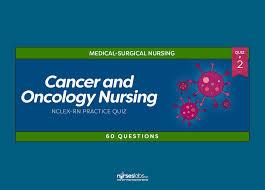 oncology nursing nclex practice quiz