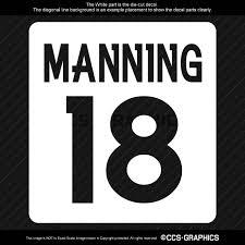 Peyton Manning 18 Decal 4 Sizes White 6 Year Oracal 651 Free Shipping Manning Ccs Graphics
