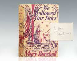 We Followed Our Stars. - Raptis Rare Books | Fine Rare and ...