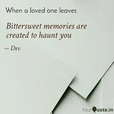 bittersweet memories are quotes writings by devagi