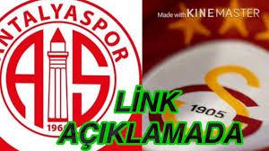 Galatasaray-Antalyaspor maçi canli izle - YouTube