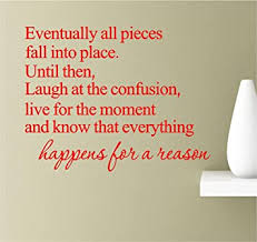 Amazon Com Southern Sticker Company Eventually All Pieces Fall Into Place Until Then Laugh At The Confusion Live For The Moment Inspirational Wall Quotes Sayings Vinyl Decals Art Red Automotive