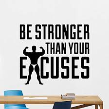 Amazon Com Be Stronger Than Your Excuses Wall Decal Bodybuilding Gym Man Qqness Logo Vinyl Sticker Sports Gym Wall Art Design Gym Sste Decor Wall Mural 49qq Home Kitchen