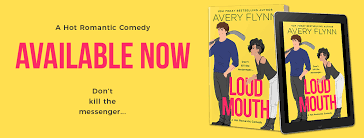 Release Blast/Review * LOUD MOUTH by Avery Flynn