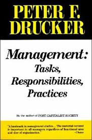 Management: Tasks, Responsibilities, Practices by Peter F. Drucker,  Paperback | Barnes & Noble®
