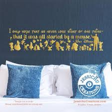 I Only Hope It Was All Started By A Mouse Walt Disney Inspired Disney Quote Wall Vinyl Decal Decals Jessichu Creations