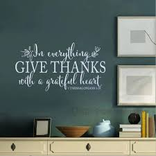 Amazon Com In Everything Give Thanks Wall Decal 1 Thessalonians 5 18 Scripture Wall Art Christian Home Decor White 8 6 H X 16 W Furniture Decor