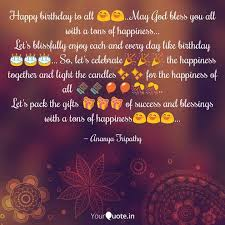 happy birthday to all 😄� quotes writings by ananya