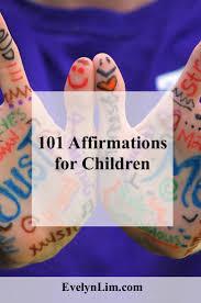 101 affirmations for children