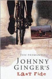 9780330376921: Johnny Ginger's Last Ride - AbeBooks - Tom ...