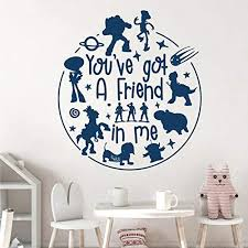 Amazon Com Wsyyw Movie Inspired Toy Story Wall Sticker Quotes You Ve Got A Friend In Me Kids Room Decor Vinyl Wall Decal Animal Wall Decor A1 42x38cm Kitchen Dining