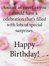 happy birthday sister messages images birthday wishes and