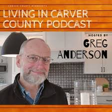 Living In Carver County Minnesota,' podcast style   Chanhassen ...