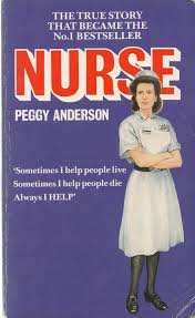 NURSE: STORY OF MARY BENJAMIN, R.N.': Peggy Anderson ...