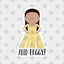 And Peggy - Hamilton - Magnet | TeePublic AU