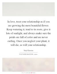 in love treat your relationship as if you are growing the most