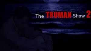 The Truman Show 2: Teaser HD 2018 - YouTube