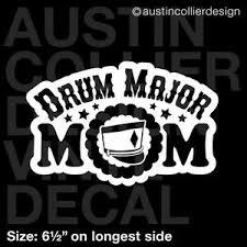 6 5 Drum Major Mom Vinyl Decal Car Window Laptop Sticker Marching Band Ebay