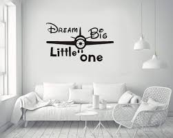 Amazon Com Pdasd Quotes Art Decals Vinyl Removable Stickers Airplane Dream Big Little One Boy Nursery Decal Baby Room Home Kitchen