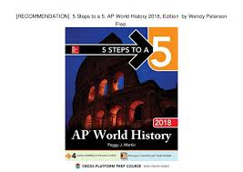 RECOMMENDATION] 5 Steps to a 5: AP World History 2018, Edition by …
