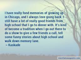 quotes about memories of school top memories of school quotes