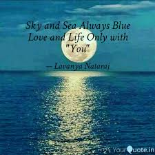 sky and sea always blue l quotes writings by lavanya