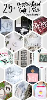 26 personalized gift ideas with cricut
