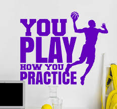 You Play How You Practice Basketball Sticker Tenstickers