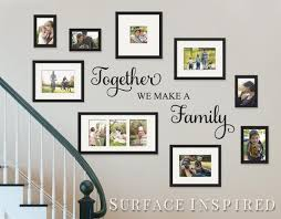 Wall Decal Quote Together We Make A Family Vinyl Picture Frame Wall De Surface Inspired Home Decor Wall Decals Wall Art Wooden Letters