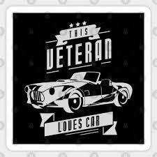 This Veteran Loves Car Veteran Magnet Teepublic